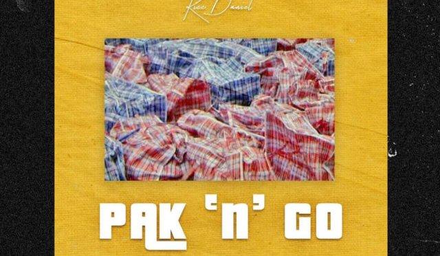 Kizz Daniel – Pak N' Go (Mp3 Download)