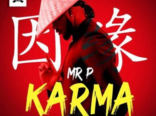 Karma – Mr. P (Lyrics & Mp3 Download)