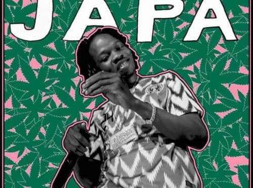 Naira Marley – Japa | Mp3 Download & Lyrics  N.Rs