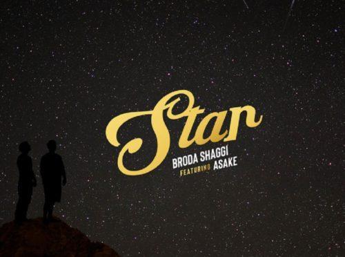 Broda Shaggi ft. Asake – Star | Mp3 Download & Lyrics  N.Rs