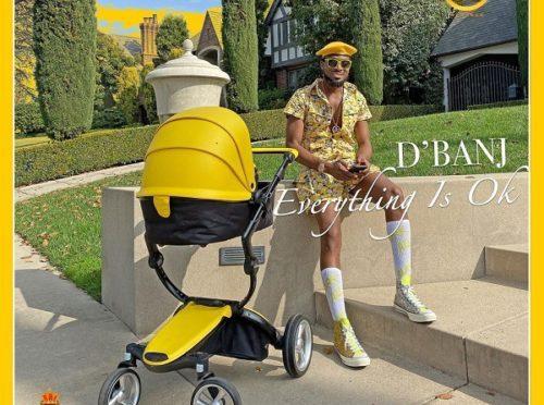 Dbanj – Everything is Okay | Mp3 Download & Lyrics  N.Rs